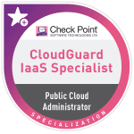 Check Point CloudGuard IaaS Specialist_Public Cloud Administrator